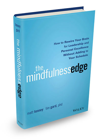 The Mindfulness Edge Leadership Book