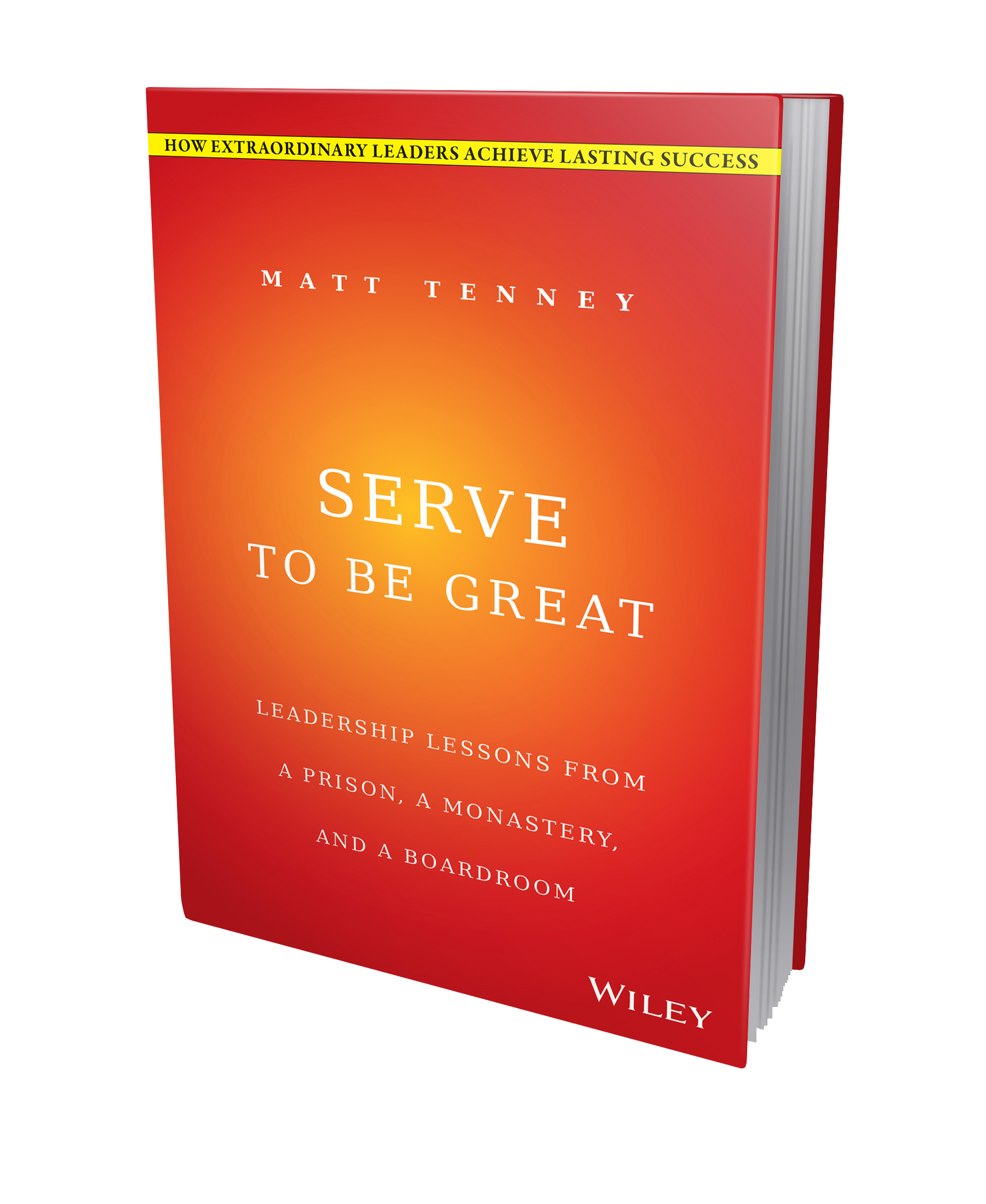 Serve to Be Great Servant Leadership Book